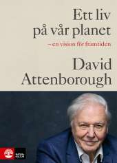 Ett liv på vår planet av David Attenborough