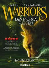 Warriors 3. Den mörka floden av Erin Hunter
