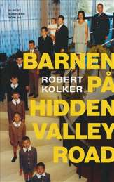 Barnen på Hidden Valley Road av Robert Kolker